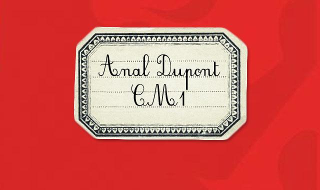Anal Dupont !